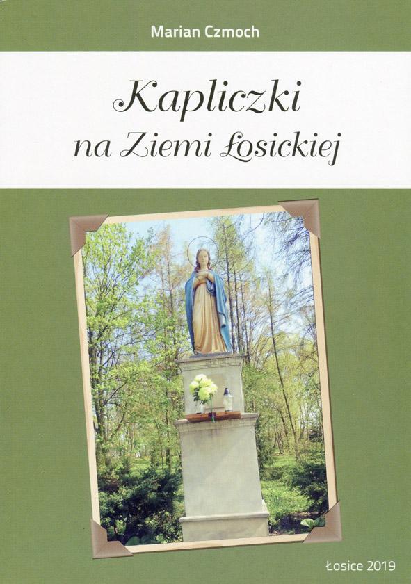 KAPLICZKI NA ZIEMI ŁOSICKIEJ, widok na kapliczkę z postacią
