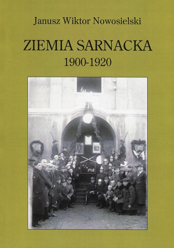 ZIEMIA SARNACKA lata 1900-1920, osoby na zdjęciu upamiętniające 11 listopada 1918 roku